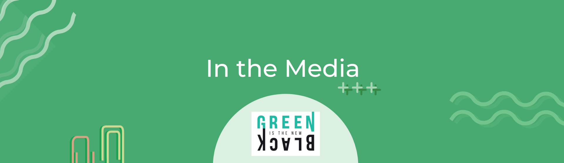 Green is the new black Interview